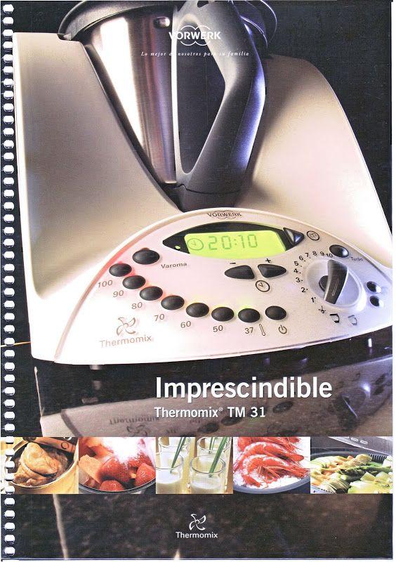 Imprescindible (nuevo) Thermomix TM 31 - mamb.1957 - Álbumes web de Picasa