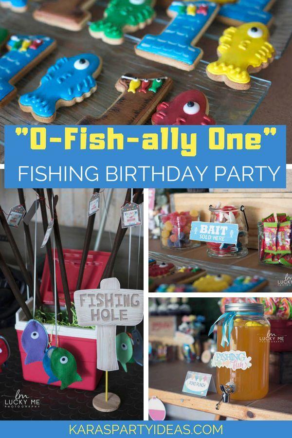 O Fish Ally One Fishing Birthday Party Kara S Party Ideas Fishing Birthday Party Boys First Birthday Party Ideas Boys 1st Birthday Party Ideas