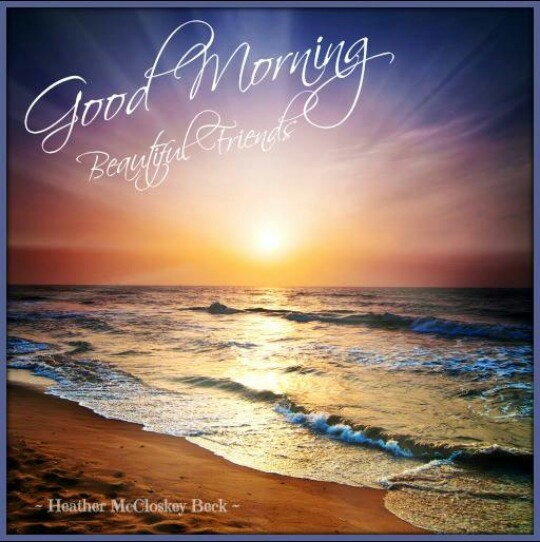 Good Morning My Beautiful Friend Quotes: 166 Best Good Morning Images On Pinterest