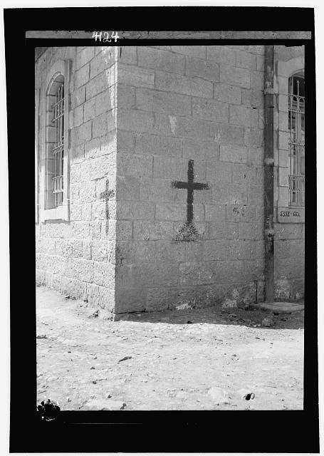 Palestine events. The 1929 riots, August 23 to 31. Crosses on Christian homes. Marked so as not to be mistaken for Jews [Jerusalem?]