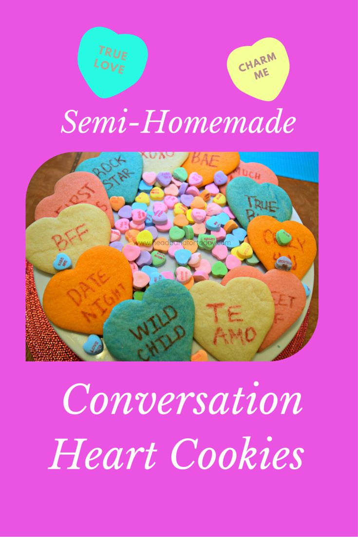 An easy DIY recipe for semi-homemade conversation heart cookies for Valentine's Day that will give you more time to spend with those you love.