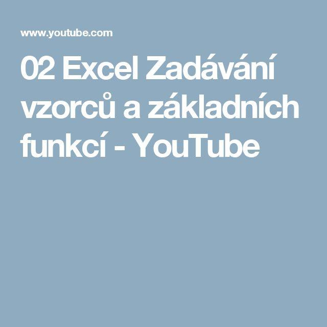 02 Excel Zadávání vzorců a základních funkcí - YouTube
