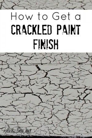 How to create a crackled paint finish - KnickofTime.net
