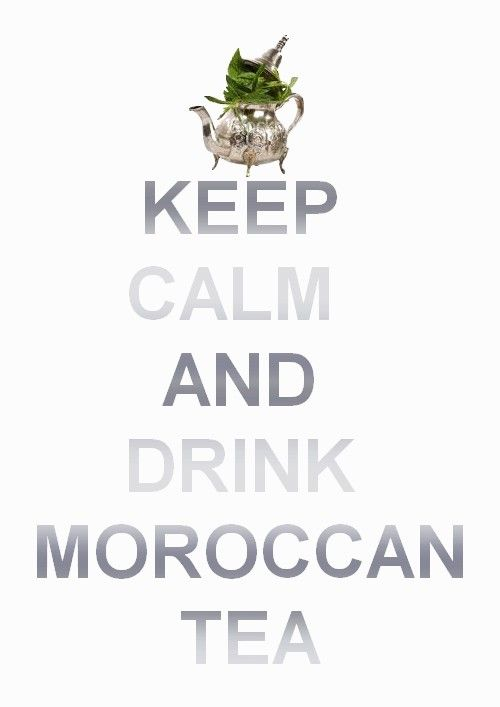 keep-calm-drink-maroccan-tea