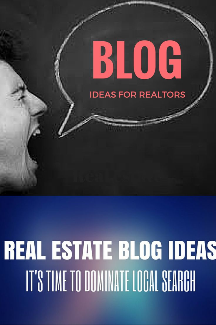 Real estate blog ideas to dominate your local search and social circles! Let's win realtors!