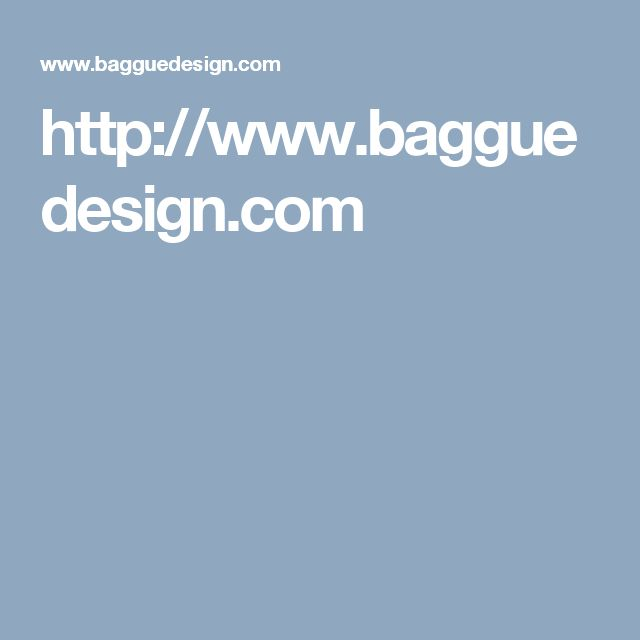 http://www.bagguedesign.com