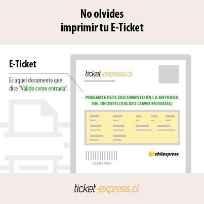 ¿Compraste tu entrada? Ahora sólo debes imprimir tu E-Ticket