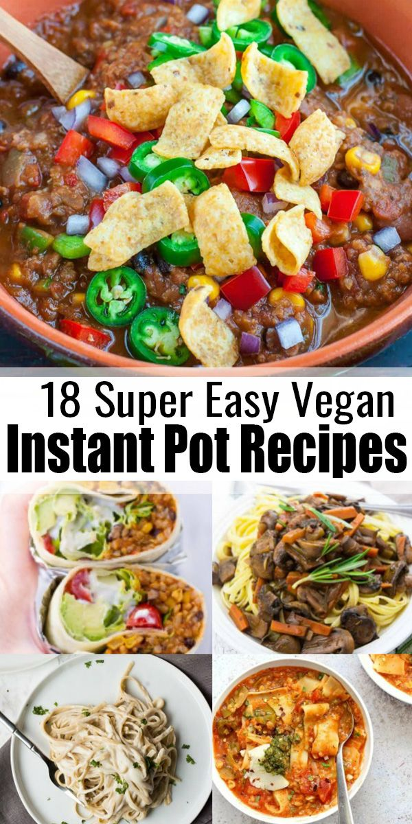 If You Re Looking For Vegan Instant Pot Recipes This Is The Perfect Post For You It Inc Vegan Instant Pot Recipes Vegetarian Instant Pot Vegan Dinner Recipes