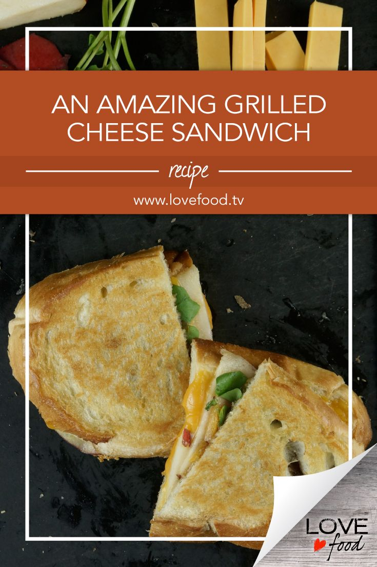 An Amazing Grilled Cheese Sandwich