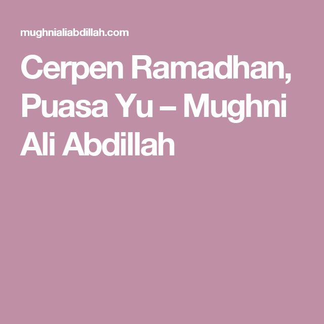Cerpen Ramadhan, Puasa Yu – Mughni Ali Abdillah