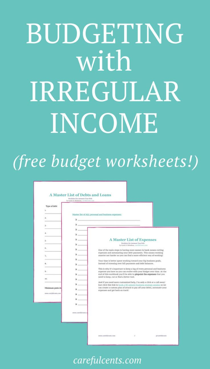 Budget Worksheet How To Budget With Irregular Income To Avoid Going Broke Careful Cents Budgeting Worksheets Budgeting Budgeting Money