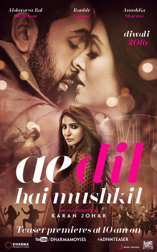 Ae Dil Hai Mushkil (2016) Film Poster
