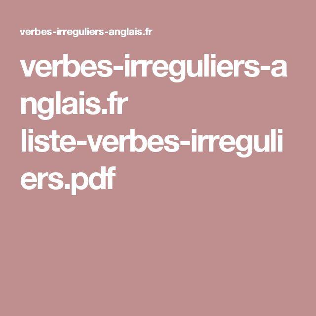 verbes-irreguliers-anglais.fr liste-verbes-irreguliers.pdf