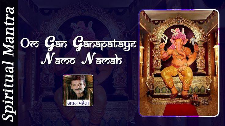Om Gan Ganapataye Namo Namah - Lord Ganesh Aarti & Ganesh Bhajan ( Full ...