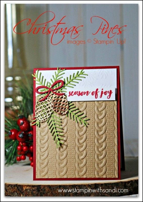 Stampin' Up! Christmas pretty pines, cable knit by SandiMac - Cards and Paper Crafts at Splitcoaststampers