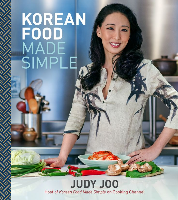 20 best spring 2016 cookbooks images on pinterest spring 2016 125 simple korean recipes from the host of the cooking channel television show of the same name in korean food made simple judy joo host of the cooking forumfinder Images