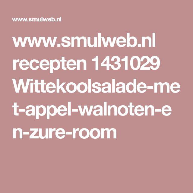 www.smulweb.nl recepten 1431029 Wittekoolsalade-met-appel-walnoten-en-zure-room