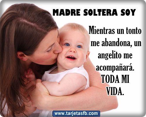 Tarjetas para Facebook Gratis | Postales para Amor y Amistad: Tarjetas con frases de madre soltera para facebook