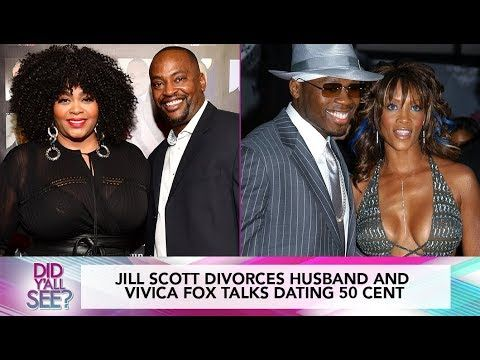 (40) Jill Scott Divorces, Vivica Fox Regrets The Way She Treated 50 Cent | Did Y'all See? - YouTube