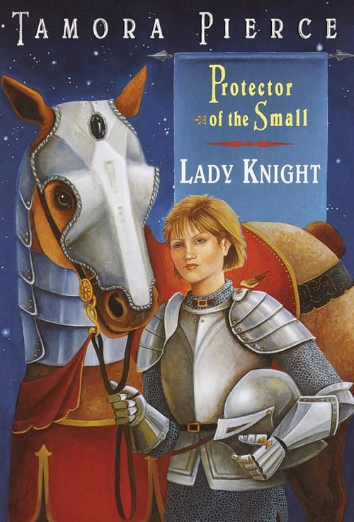 What Is Lady Knight By Tamora Pierce About 11