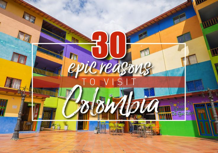 There are so many reasons to visit Colombia and why you should make this your next travel destination. This blog post showcases the best of Colombia.