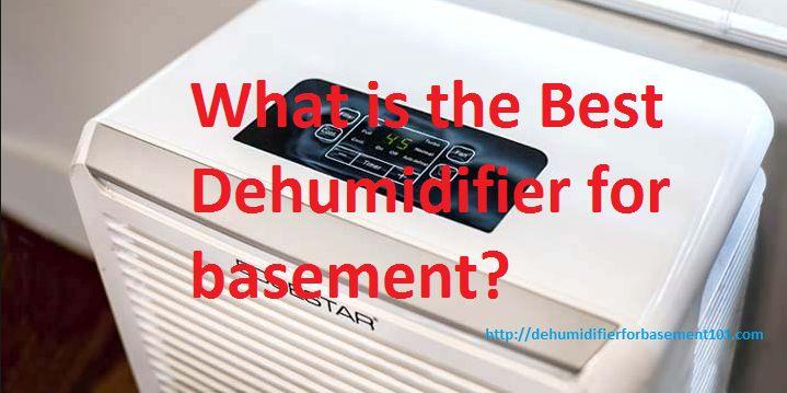 Best Dehumidifier For Basement 2016