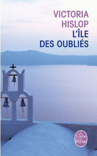 L'Île des oubliés - Victoria Hislop - magnifique saga familiale...