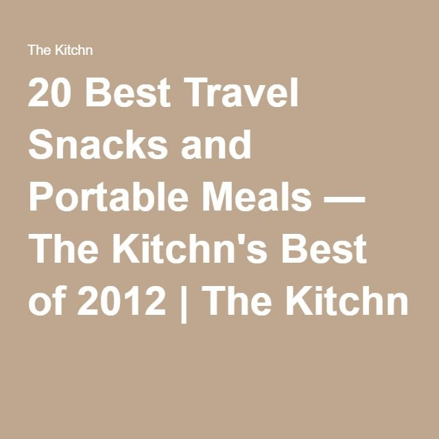 20 Best Travel Snacks and Portable Meals — The Kitchn's Best of 2012 | The Kitchn