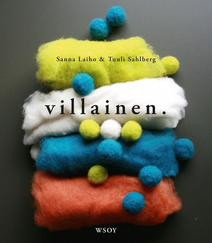 Villainen / Sanna Laiho, Tuuli Sahlberg ; valokuvat: Tuuli Sahlberg