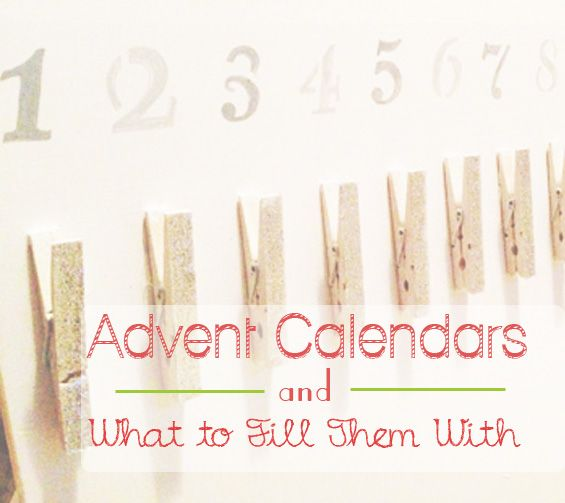 Advent Calendar Ideas Wife : Advent calendars and what to put in them army wife