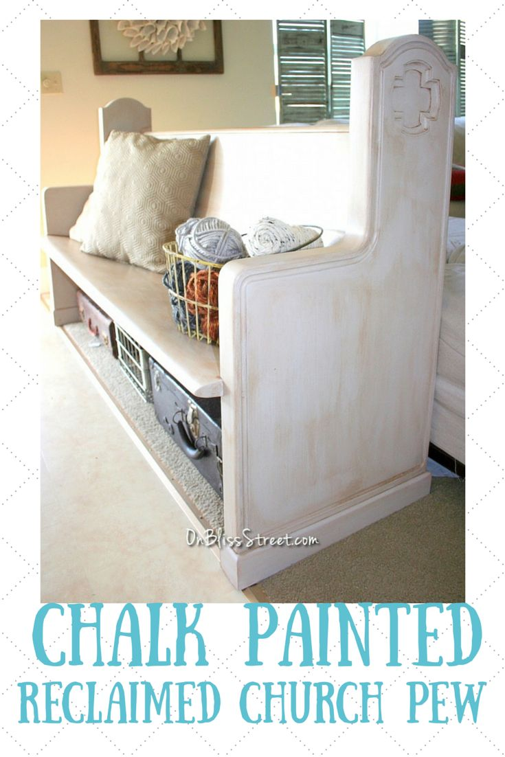 church foyer furniture. Reclaimed Church Pew With Chalky Finish Paint - On Bliss Street #decoartprojects #chalkyfinish # Foyer Furniture