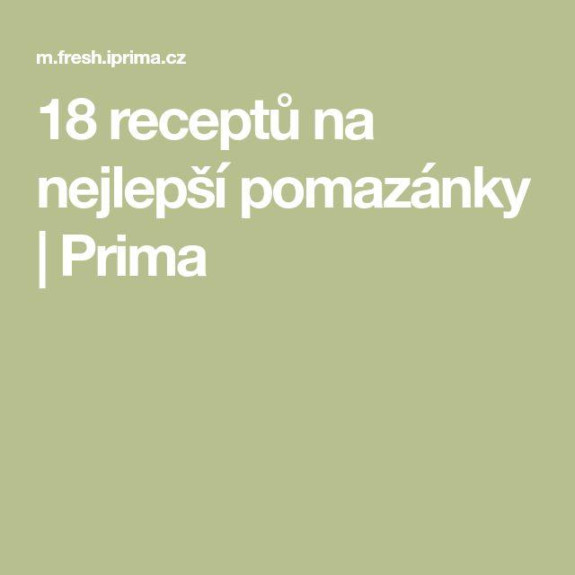 18 receptů na nejlepší pomazánky   Prima
