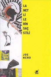 Lanetlilerin Saç Stili - Joe Meno