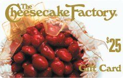 The Cheesecake Factory Gift Card  Order at http://www.amazon.com/The-Cheesecake-Factory-Gift-Card/dp/B003YLZCFK/ref=zg_bs_2973101011_52?tag=bestmacros-20