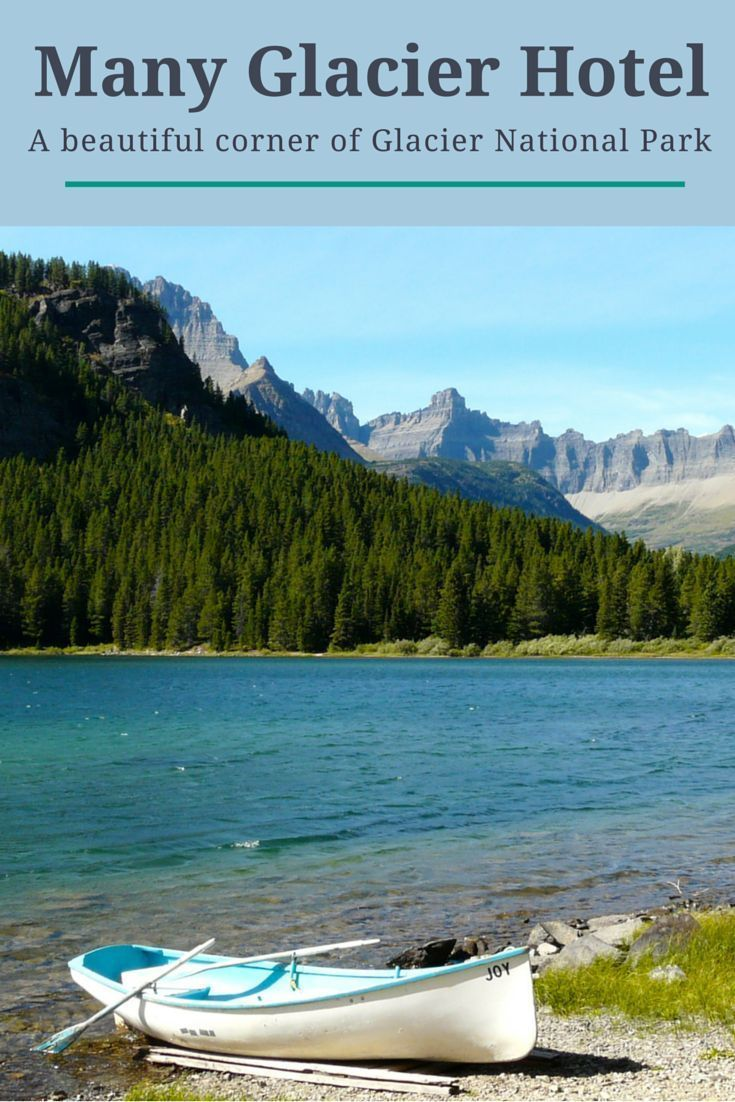Tips for staying at Many Glacier Hotel in  Glacier National Park. It's a beautiful spot in Montana for hiking, wildlife watching and outdoor fun. Hikers will want to add a stay at Many Glacier to their travel bucket list.