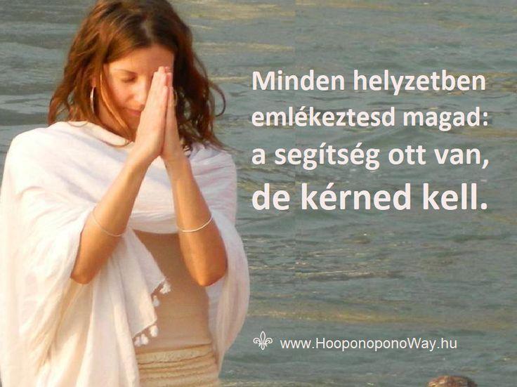 Hálát adok a mai napért. Minden helyzetben emlékeztesd magad: a segítség ott van, de kérned kell. Mert csak így lehet könnyebb az élet. Ennél könnyebb utat pedig nem találsz. Csak kérned kell. Ennyi az egész. Így szeretlek, élet! Köszönöm. Szeretlek ❤️ ⚜ Ho'oponoponoWay Magyarország ⚜ www.HooponoponoWay.hu