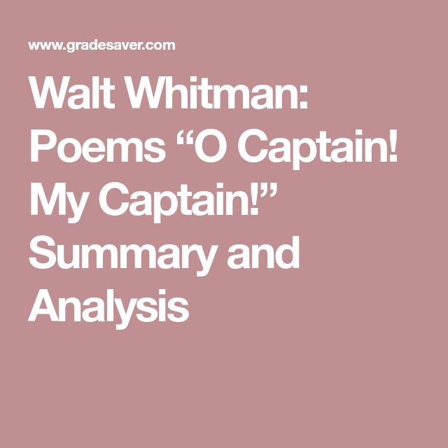 "Walt Whitman: Poems ""O Captain! My Captain!"" Summary and Analysis"