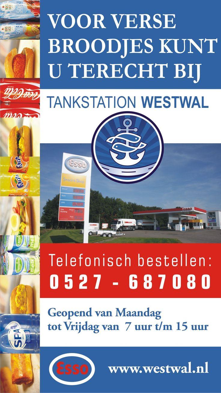 Voor verse broodjes kunt u terecht bij   Tankstation Westwal