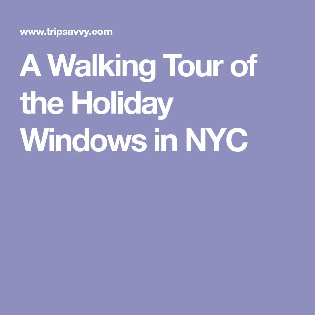 A Walking Tour of the Holiday Windows in NYC