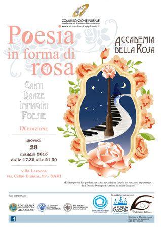''Poesia in forma di rosa'' la IX edizione presso Villa Larocca di Bari il 28 maggio 2015 dalle ore 17:30 alle 21:30. Ingresso libero.
