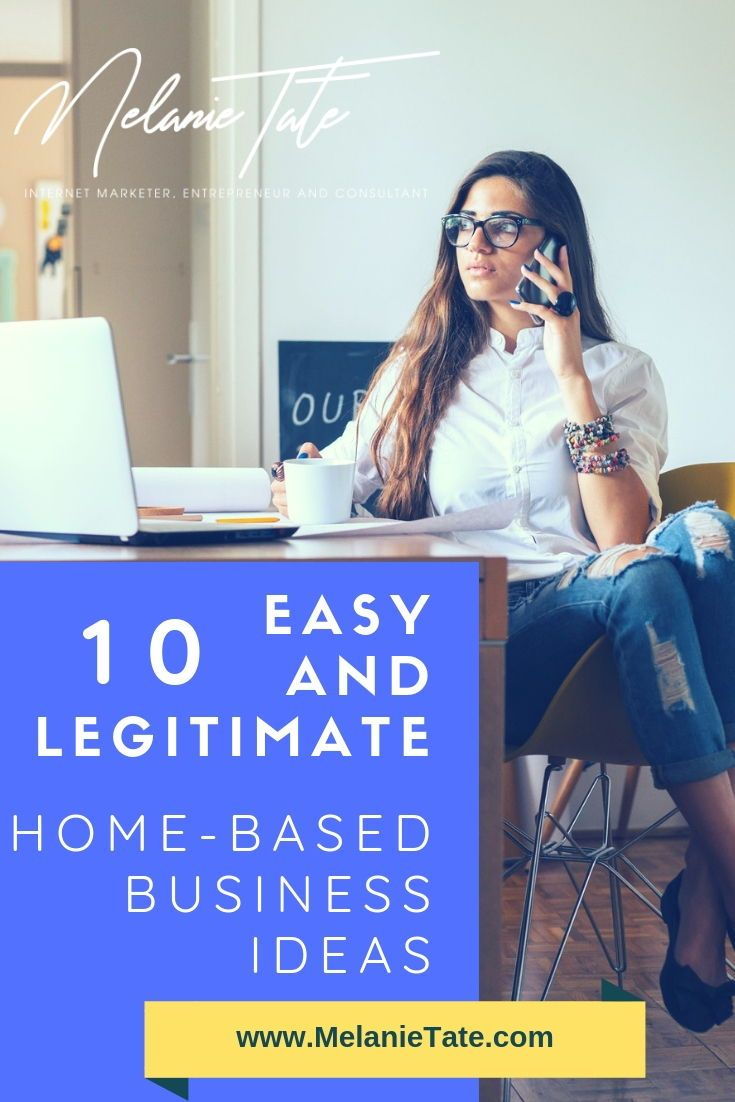 10 Easy And Legitimate Home Based Business Ideas Do You Wish Could Stay At All Day Still Bring A Paycheck Can It Is Easier Than
