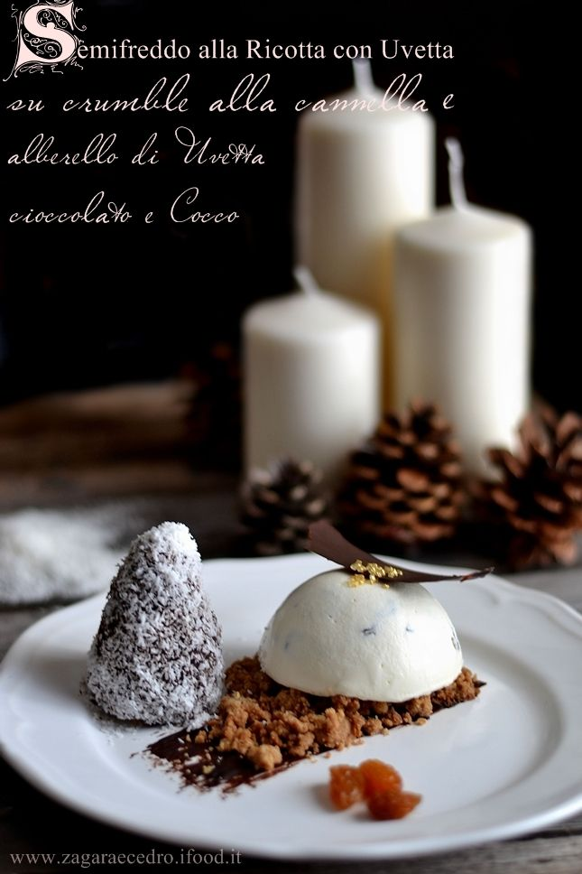Semifreddo di Ricotta e Uvetta con alberello di cioccolato uvetta e cocco http://www.zagaraecedro.ifood.it/2015/11/semifreddo-alla-ricotta-e-uvetta-con-alberello-al-cioccolato-uvetta-e-cocco.html