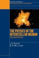 The Physics of the interstellar medium / J.E. Dyson, D.A. Williams #novetatsfiq
