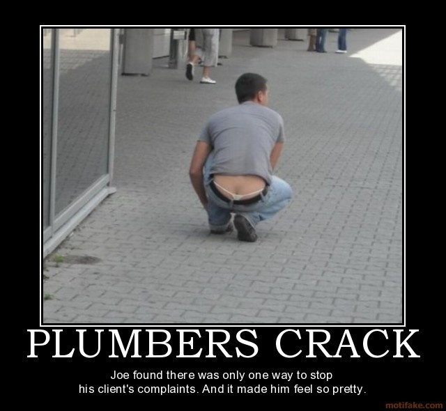 Plumbers Crack Say No To Crack And Beer Guts Moobs Etc Funny
