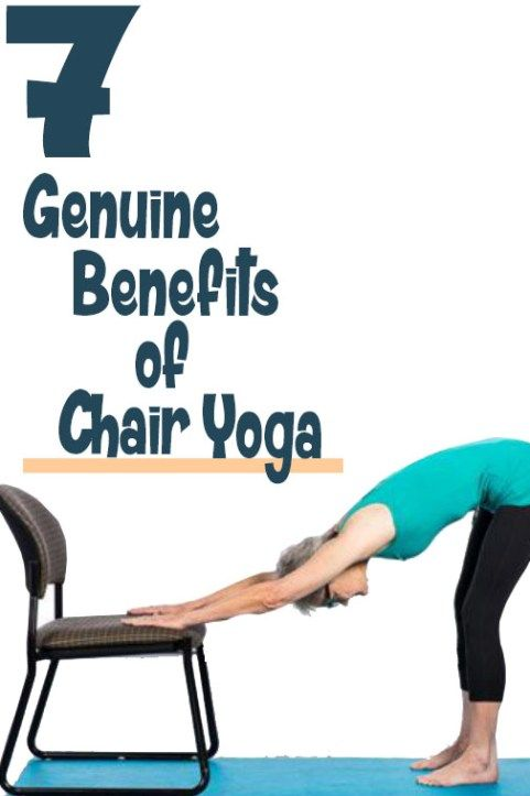 7 Genuine Benefits Of Chair Yoga Stress Free Health And Fitness