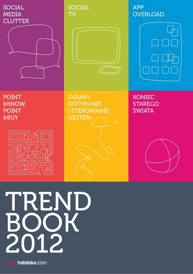 trend-book2012 by Natalia Hatalska via Slideshare