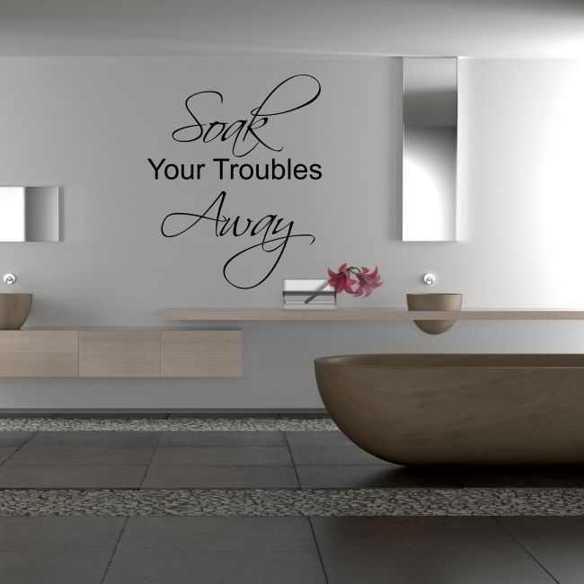 soak your troubles away quote wall stickers bathroom art wall decal