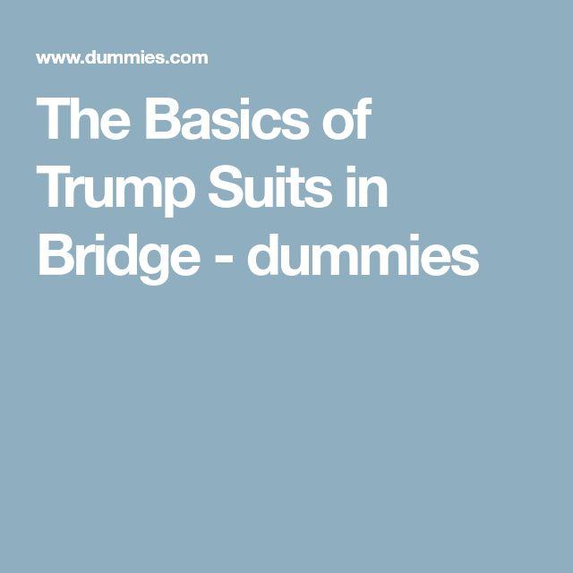 The Basics of Trump Suits in Bridge - dummies