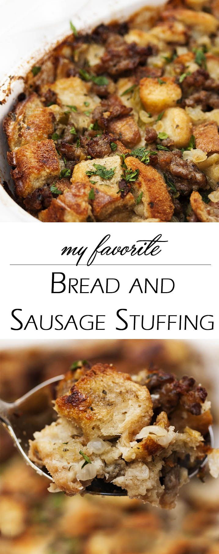 My Favorite Bread and Sausage Stuffing - This classic combination of bread, pork sausage, aromatics, and lots of sage produces a stuffing that says Thanksgiving to me. | justalittlebitofbacon.com