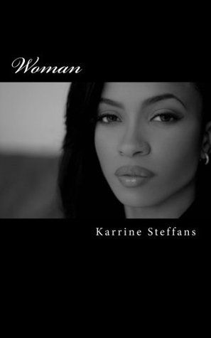 Woman by Karrine Steffans